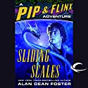 Sliding Scales: A Pip & Flinx Adventure Audiobook by Alan Dean Foster Narrated by Stefan Rudnicki