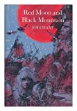 img - for Red Moon and Black Mountain book / textbook / text book