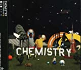輝く夜♪CHEMISTRY SUPPORTED BY MONKEY MAJIK