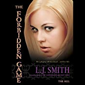The Kill: The Forbidden Game, Volume 3 | L. J. Smith