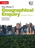Geography Key Stage 3 - Collins Geographical Enquiry: Student Book 1 (Collins Key Stage 3 Geography)