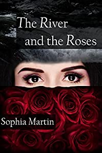 The River And The Roses by Sophia Martin ebook deal