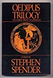 Oedipus Trilogy: The Oedipus Trilogy of Sophocles (0571138349) by Spender, Stephen
