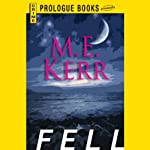 Fell (       UNABRIDGED) by M. E. Kerr Narrated by Ray Chase