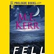 Fell | M. E. Kerr