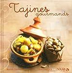Tajines - Nouvelles variations gourma...