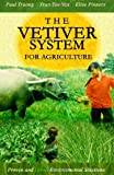 The Vetiver System For Agriculture