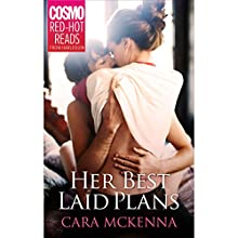 Her Best Laid Plans (       UNABRIDGED) by Cara McKenna Narrated by Kathleen Gaines