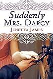 Suddenly Mrs. Darcy (English Edition)