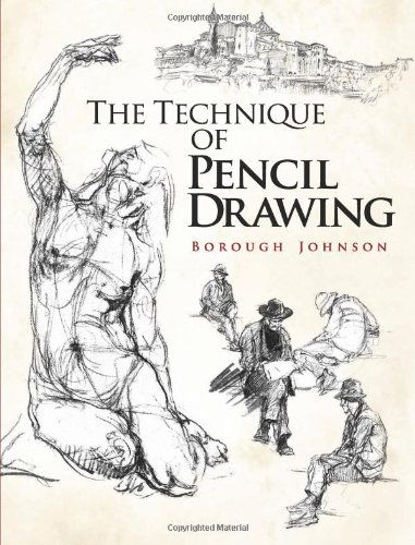 The Technique of Pencil Drawing (Dover Books on Art Instruction)