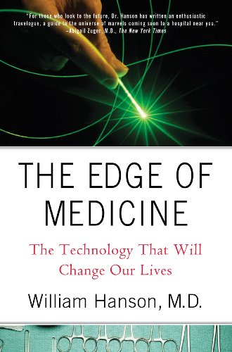 The Edge of Medicine: The Technology That Will Change Our...