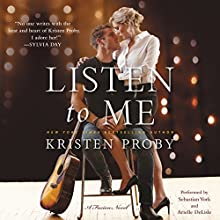 Listen to Me: A Fusion Novel Audiobook by Kristen Proby Narrated by Sebastian York, Arielle DeLisle