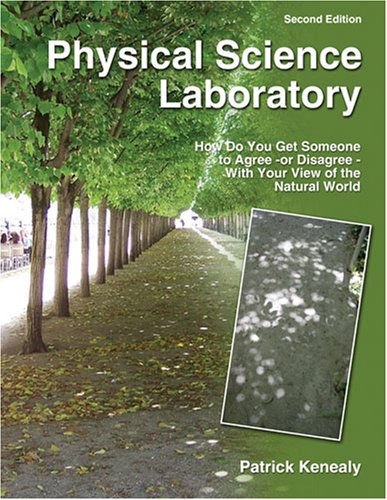 Physical Science Laboratory: How Do You Get Someone to...