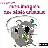 echange, troc Nathalie Choux - Mon imagier des bébés animaux