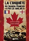 echange, troc La Conquête du Canada Français par les Anglais