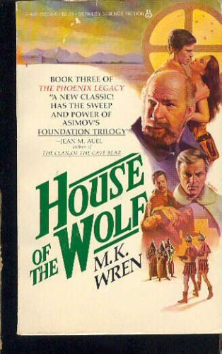 House Of The Wolf, M. K. Wren