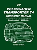 Volkswagen Transporter T4 Workshop Manual 2000-2004 Diesel Models: Diesel Models - Years 2000 on (Diesel Models 2000 on) by Brooklands Books Ltd (2005) Paperback