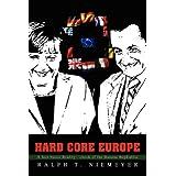 <B>Hard</b> Core Europe: A fact-based Reality-check of the Banana RepEUblic ~ Ralph Niemeyer