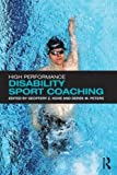 img - for High Performance Disability Sport Coaching book / textbook / text book