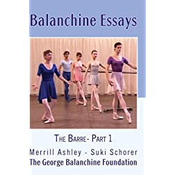 Balanchine Essays: The Barre - Part 1