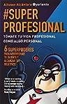 #Superprofesional (Alienta Novela)