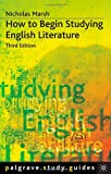 img - for How to Begin Studying English Literature (Palgrave Study Skills) book / textbook / text book