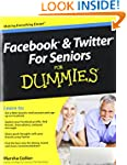 Facebook and Twitter For Seniors For...