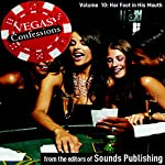 Her Foot in His Mouth: Vegas Confessions |  Editors of Sounds Publishing