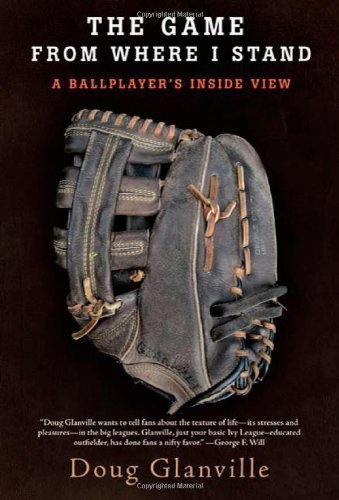 The Game from Where I Stand: A Ballplayer's Inside View [Hardcover] PDF