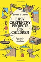 Easy Carpentry Projects for Children (Dover…