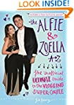 The Alfie & Zoella A-Z: The Unofficia...
