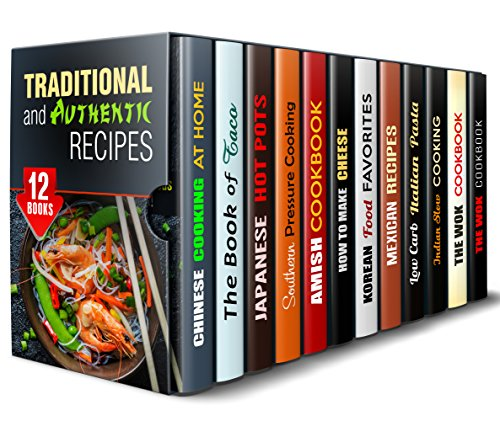 Traditional and Authentic Recipes Box Set (12 in 1): Asian and Other Authentic Recipes to Spice Up Your Everyday Meals (Authentic Recipes & National Cuisine) by Tina Zhang, Alice Clay, Miyuki Yoko, Marissa Watson, Suzanne Huff, Olivia Henson, Martha Olsen, Regina Hope, Sheila Hope, Eva Mehler