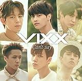 Can't say-VIXX