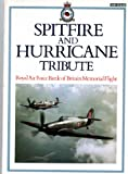 Spitfire and Hurricane Tribute: Royal Airforce Battle of Britain Memorial Flight (0711016682) by Ward, John