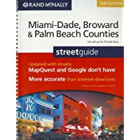 Rand McNally Miami-Dade, Broward & Palm Beach Counties Street Guide: Including the Florida Keys