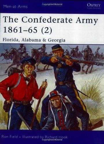 The Confederate Army 1861-65, Vol. 2: Florida, Alabama & Georgia (Men-At-Arms)