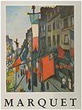 echange, troc Marcelle Marquet, Francois Daulte, Michele Paret - Albert Marquet: 1875-1947
