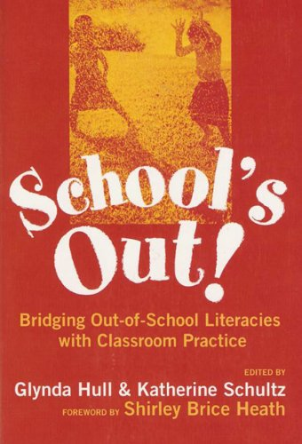 School's Out: Bridging Out-Of-School Literacies With...