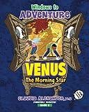 Windows to Adventure: Venus, the Morning Star (Volume 2)