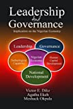 img - for Leadership and Governance: Implication on the Nigerian Economy by Dr. Victor E Dike (2014-01-10) book / textbook / text book
