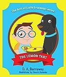 The Lemon Tart (The Artt of Early Learning Series Book 3)