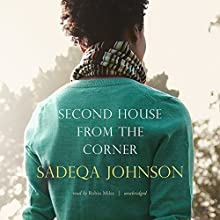 Second House from the Corner Audiobook by Sadeqa Johnson Narrated by Robin Miles