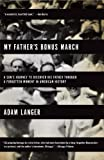My Father's Bonus March (0385523734) by Adam Langer