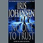 No One to Trust | Iris Johansen