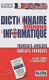 echange, troc Peter Collin, Françoise Laurendeau, Bernard Mouget - Dictionnaire bilingue de l'informatique français-anglais