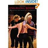 Engaging Bodies: The Politics and Poetics of Corporeality