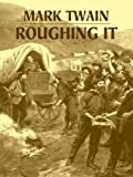 Image of Roughing It (Dover Books on Literature & Drama)