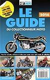 Le guide du collectionneur moto