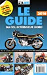 Le guide du collectionneur moto