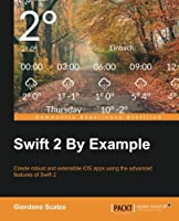 Swift 2 by Example Front Cover
